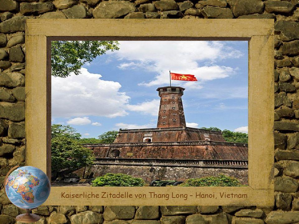 Kaiserliche Zitadelle von Thang Long – Hanoi, Vietnam