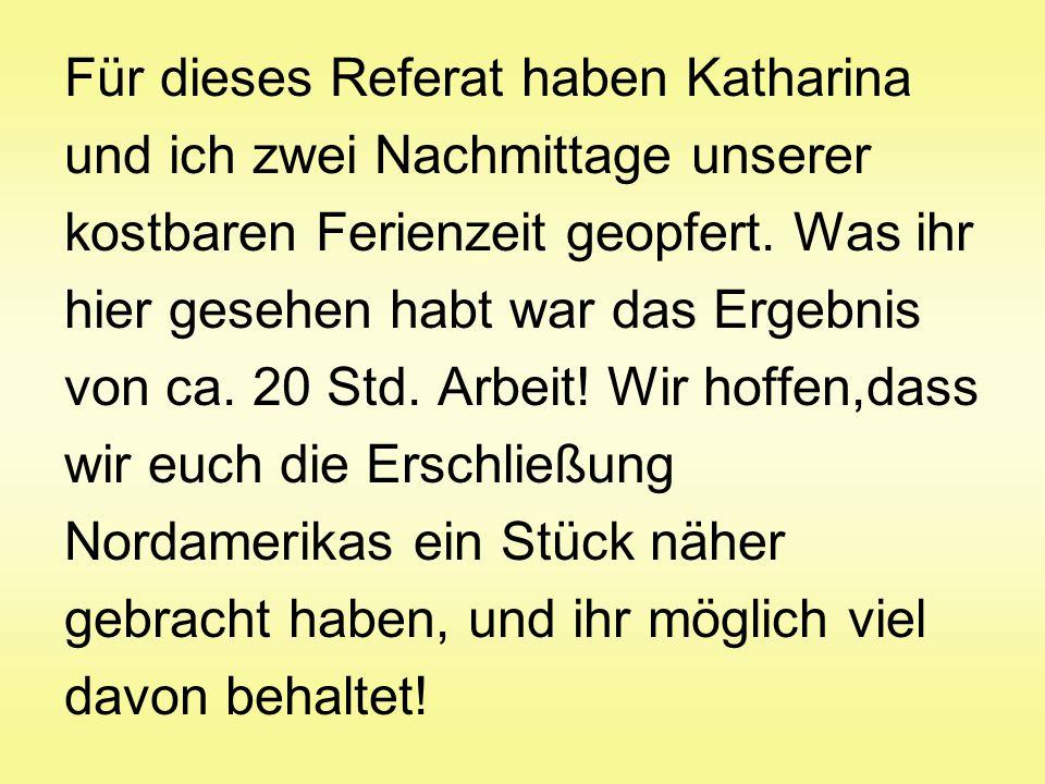 Für dieses Referat haben Katharina
