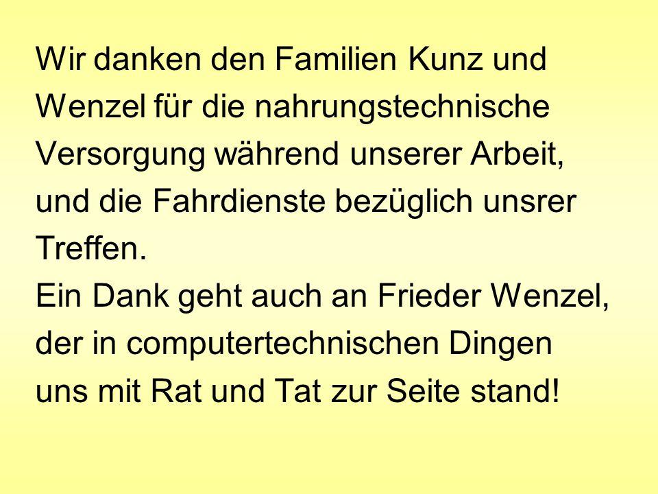 Wir danken den Familien Kunz und