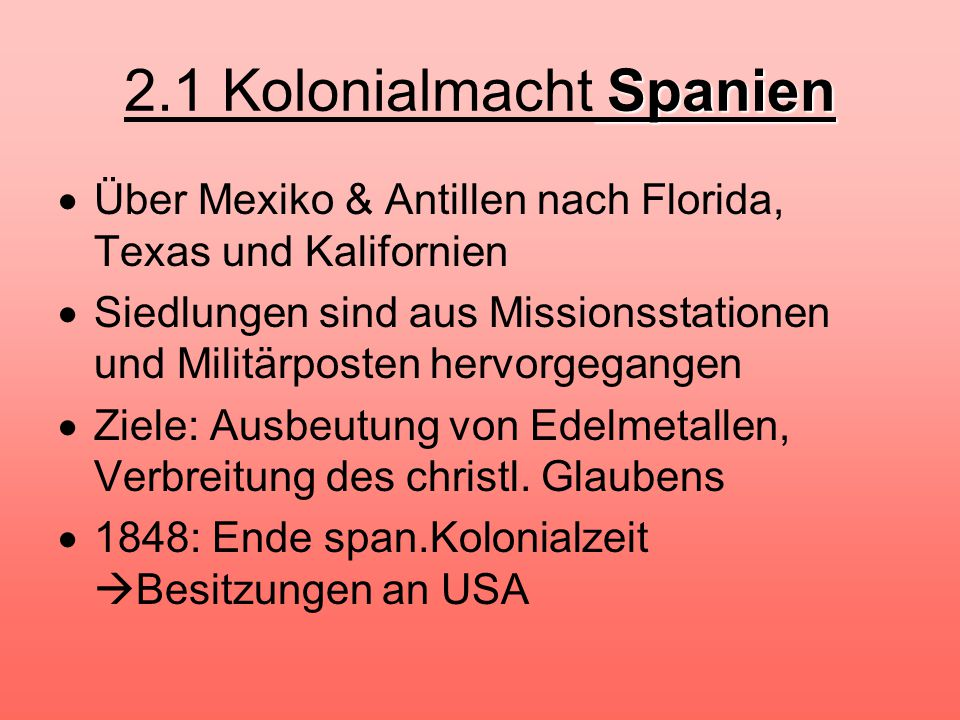 2.1 Kolonialmacht Spanien