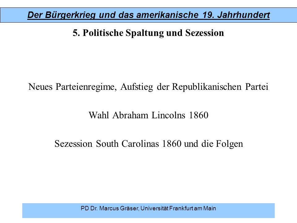 5. Politische Spaltung und Sezession