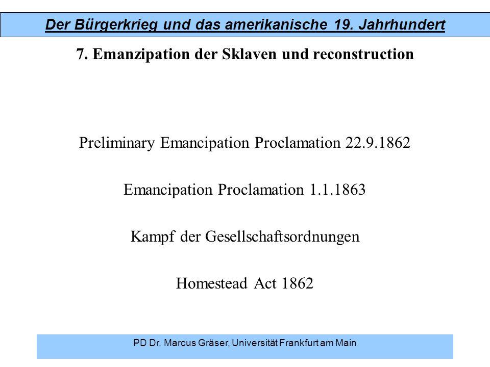7. Emanzipation der Sklaven und reconstruction
