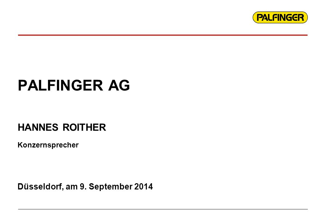 PALFINGER AG Düsseldorf, am 9. September 2014