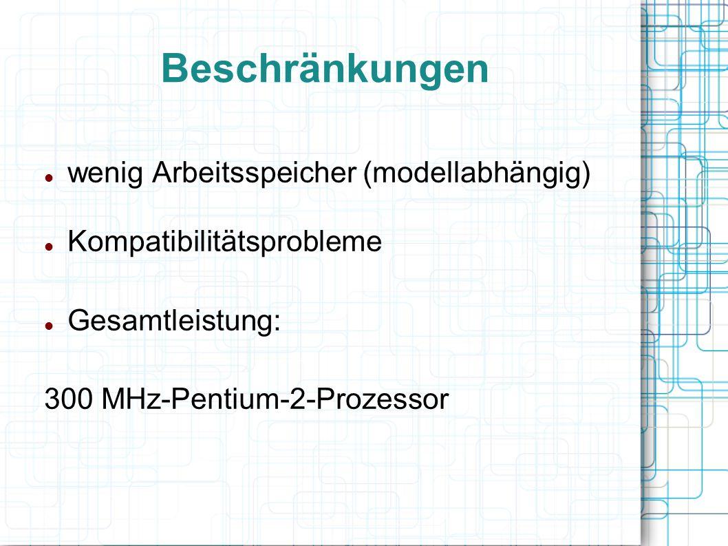 Beschränkungen wenig Arbeitsspeicher (modellabhängig)