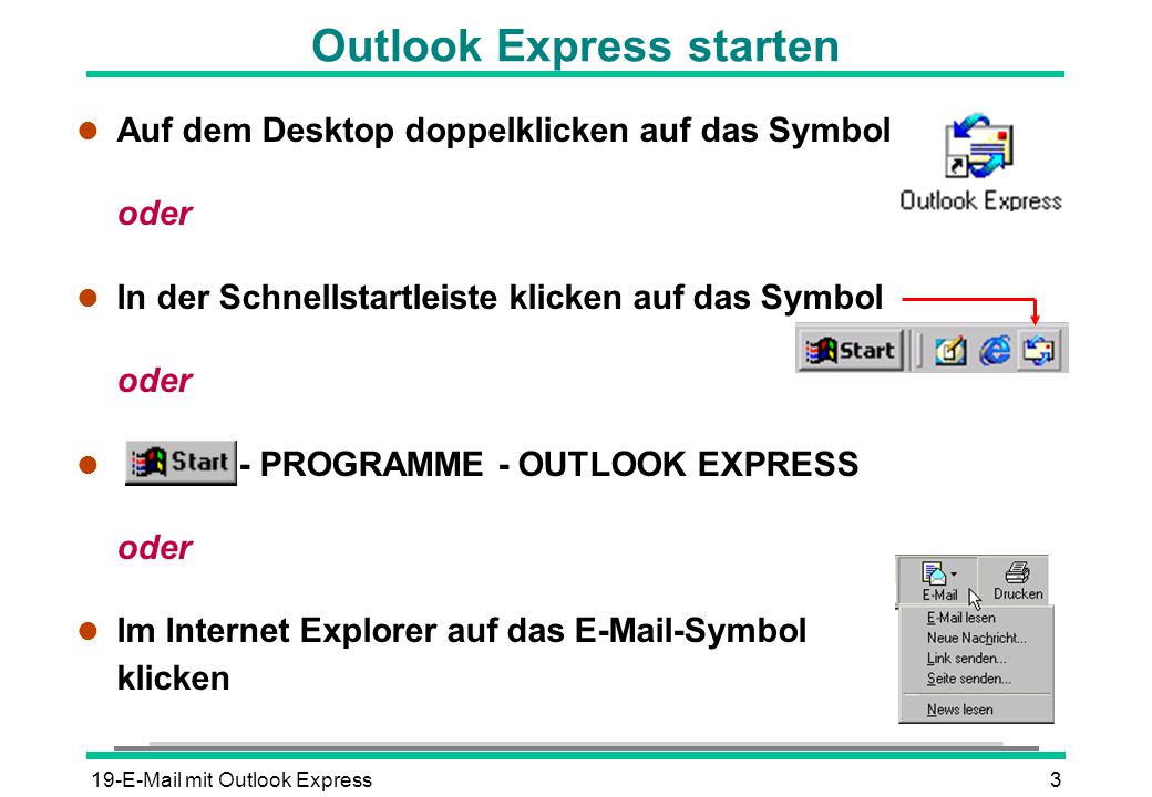 Outlook Express starten