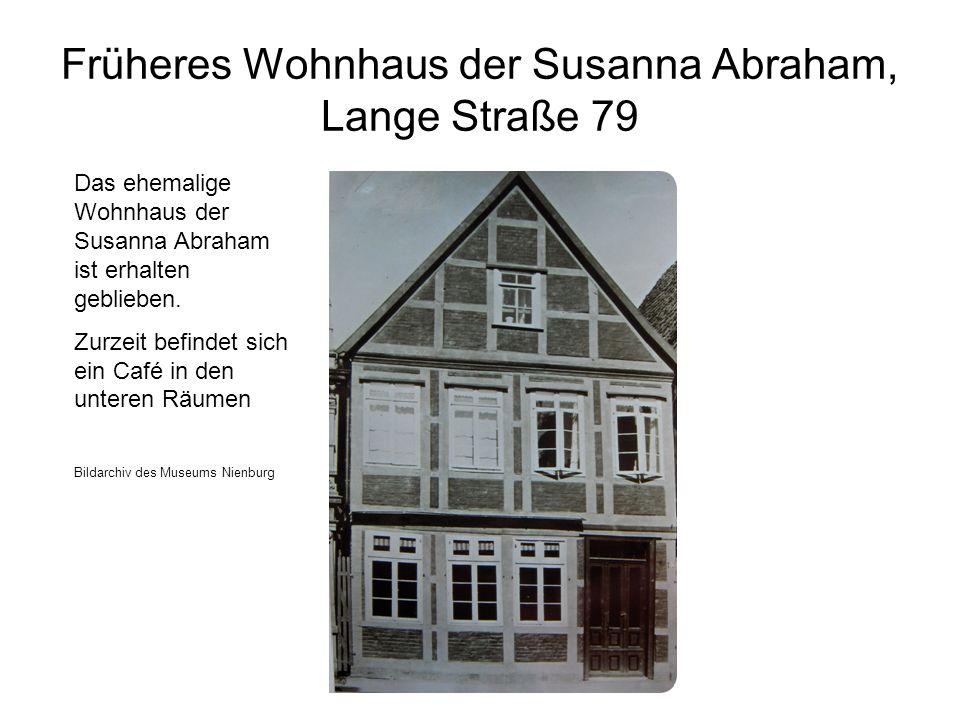 Früheres Wohnhaus der Susanna Abraham, Lange Straße 79