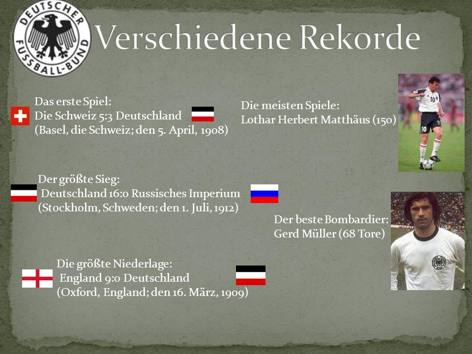 Verschiedene Rekorde Das erste Spiel: Die meisten Spiele:
