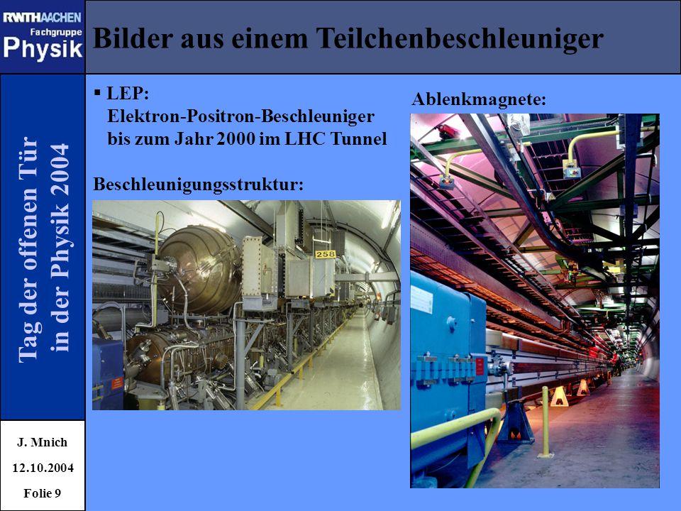Bilder aus einem Teilchenbeschleuniger