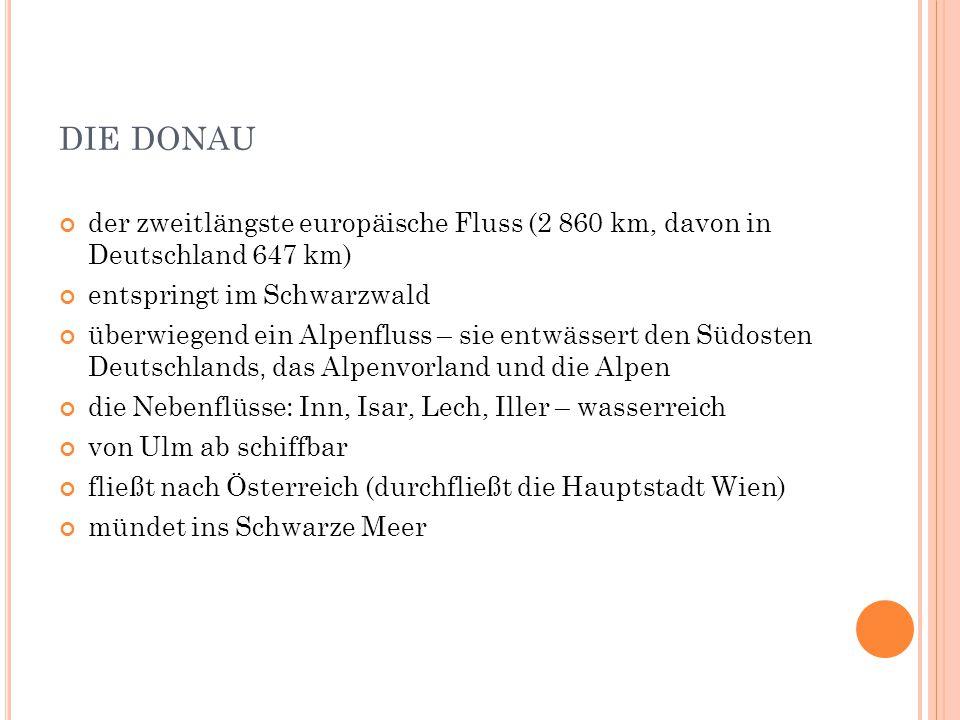 die donau der zweitlängste europäische Fluss (2 860 km, davon in Deutschland 647 km) entspringt im Schwarzwald.