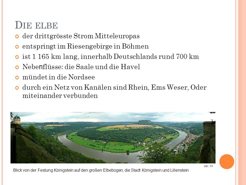Die elbe der drittgrösste Strom Mitteleuropas