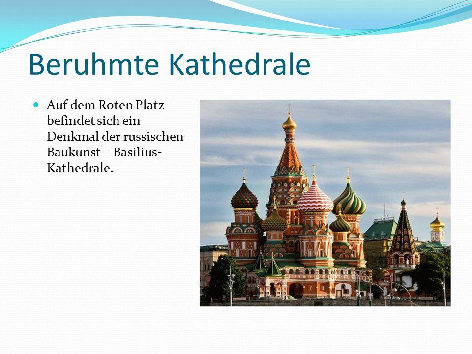 Beruhmte Kathedrale Auf dem Roten Platz befindet sich ein Denkmal der russischen Baukunst – Basilius-Kathedrale.