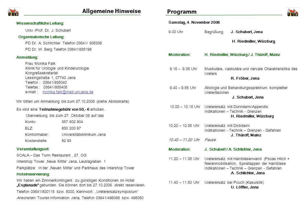 Allgemeine Hinweise Programm Univ.-Prof. Dr. J. Schubert