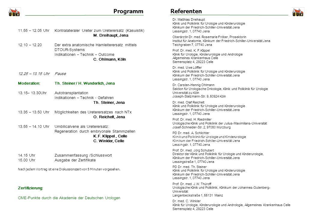 Programm Referenten. Dr. Matthias Dreihaupt. Klinik und Poliklinik für Urologie und Kinderurologie.