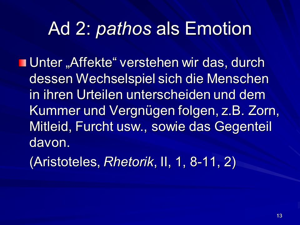 Ad 2: pathos als Emotion