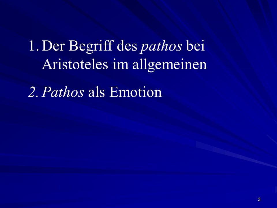 Der Begriff des pathos bei Aristoteles im allgemeinen