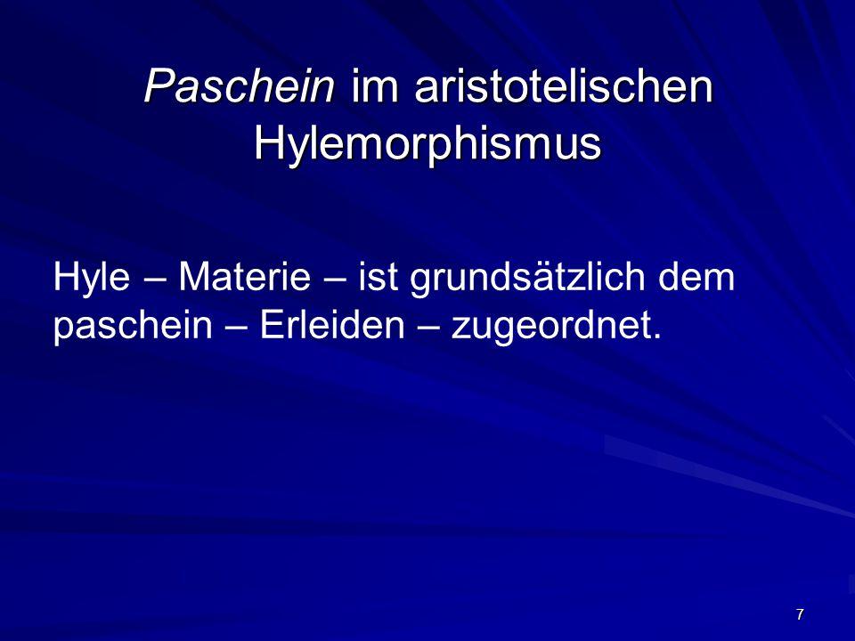 Paschein im aristotelischen Hylemorphismus