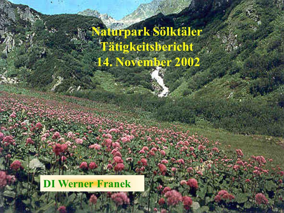 Naturpark Sölktäler Tätigkeitsbericht 14. November 2002