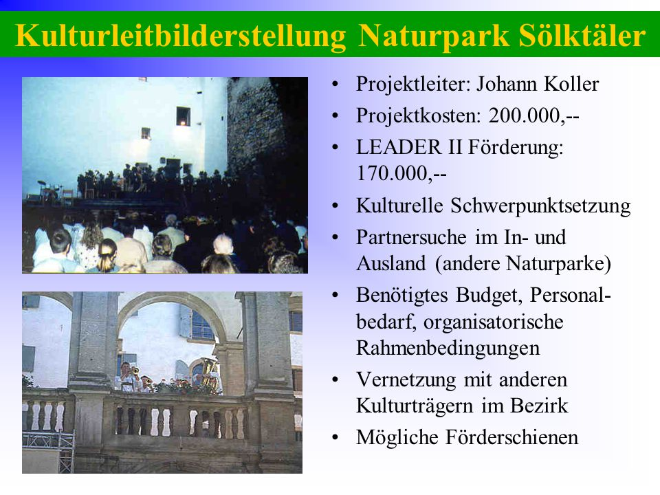 Kulturleitbilderstellung Naturpark Sölktäler