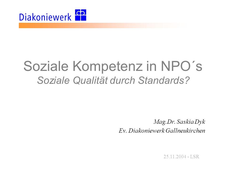 Soziale Kompetenz in NPO´s Soziale Qualität durch Standards