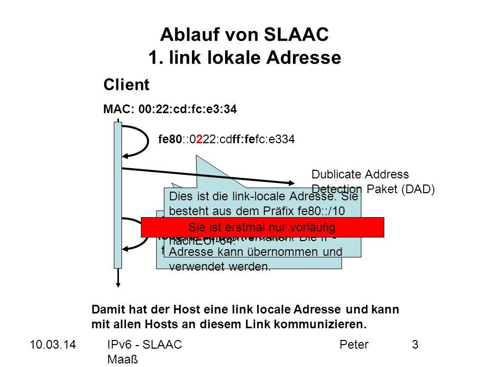 Ablauf von SLAAC 1. link lokale Adresse