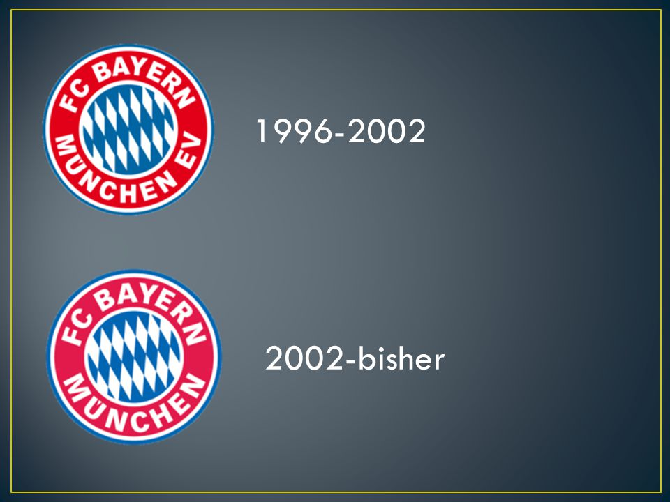 1996-2002 2002-bisher