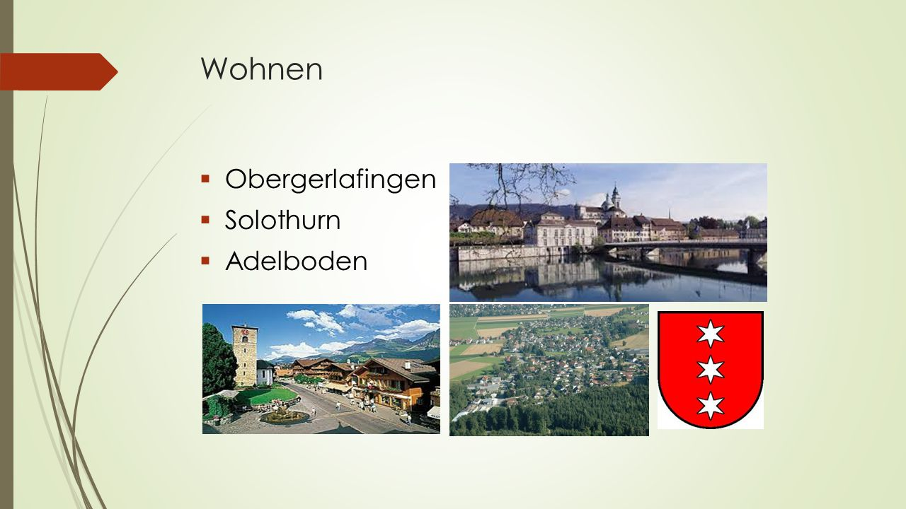 Wohnen Obergerlafingen Solothurn Adelboden