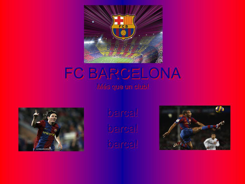 FC BARCELONA Més que un club!