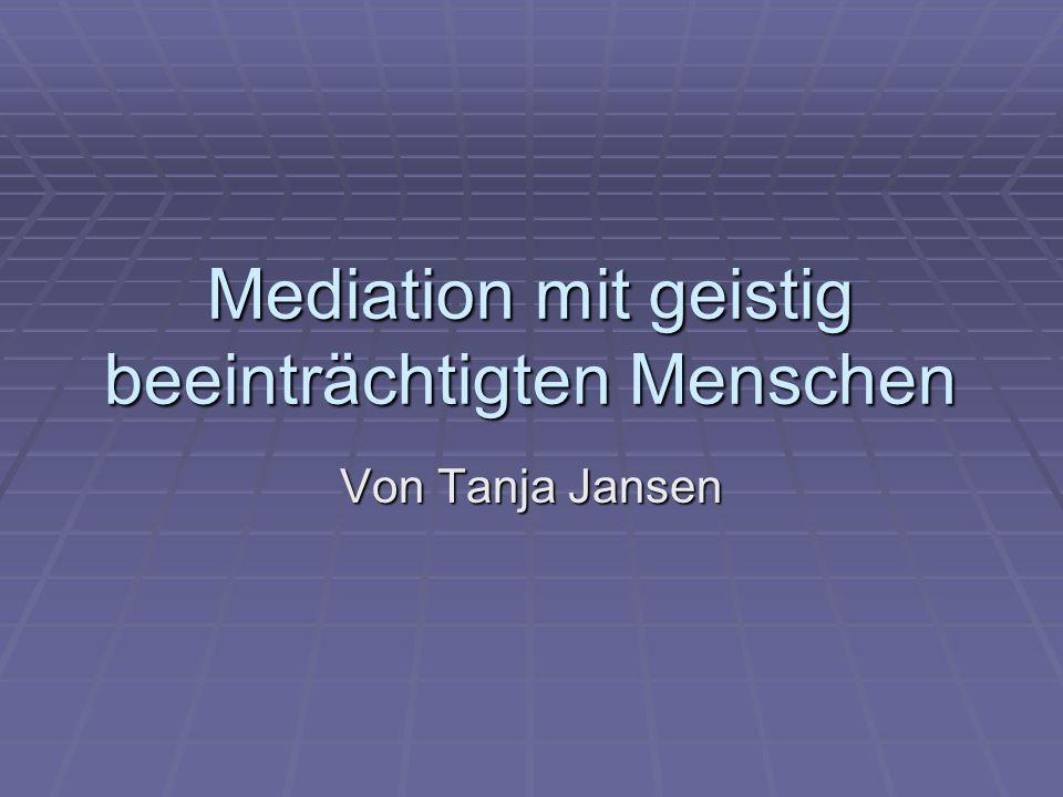 Mediation mit geistig beeinträchtigten Menschen