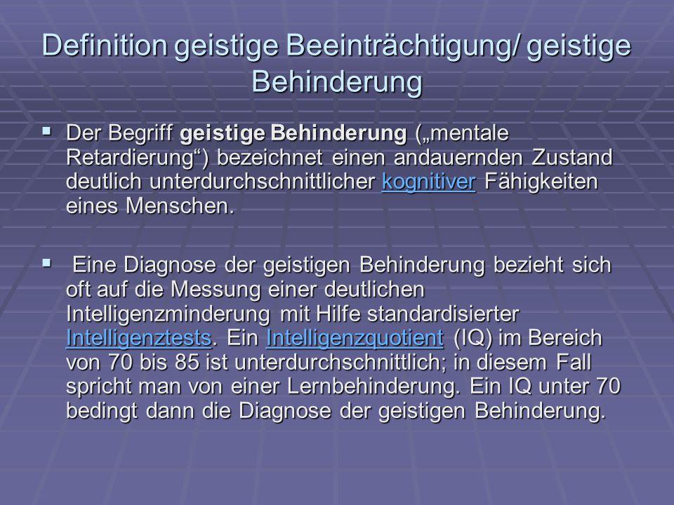 Definition geistige Beeinträchtigung/ geistige Behinderung