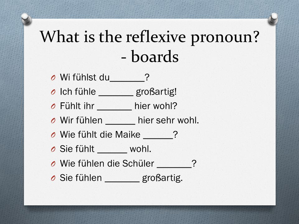 What is the reflexive pronoun - boards