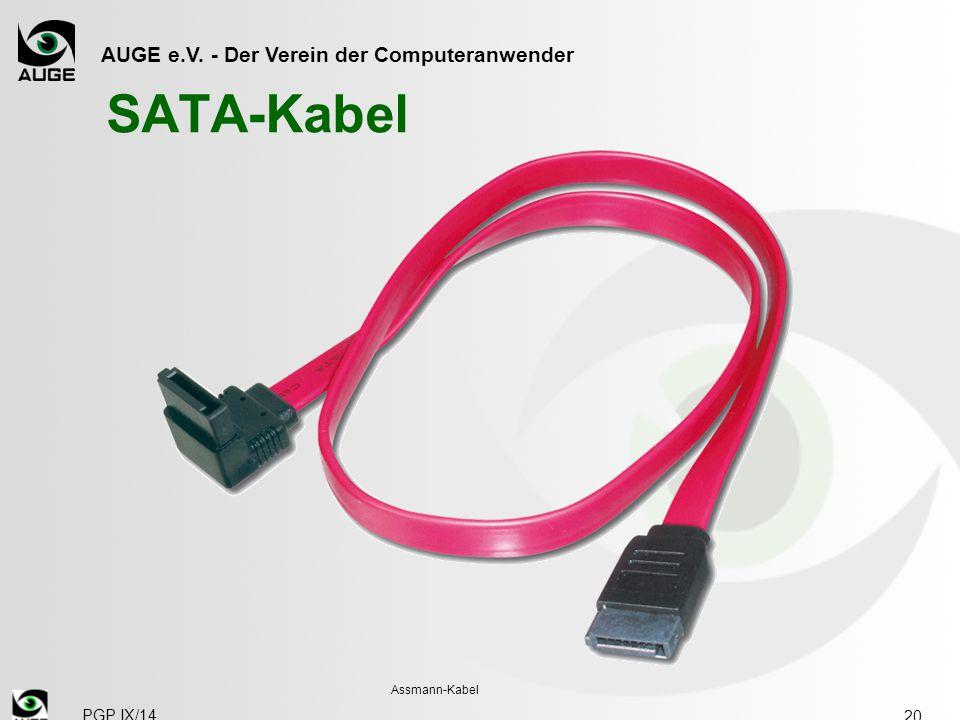 SATA-Kabel Assmann-Kabel PGP IX/14