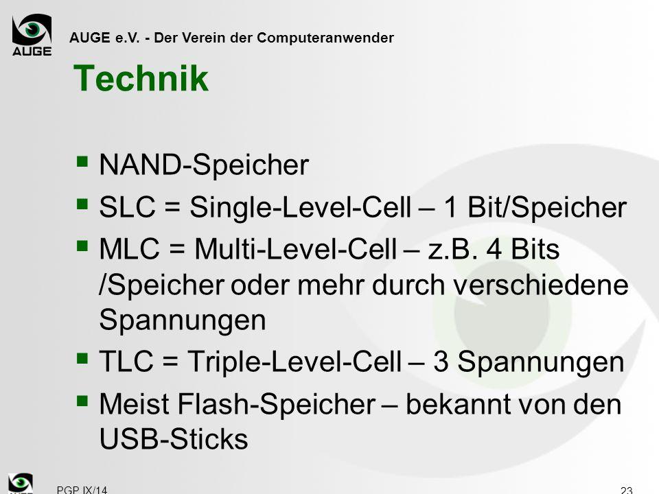 Technik NAND-Speicher SLC = Single-Level-Cell – 1 Bit/Speicher