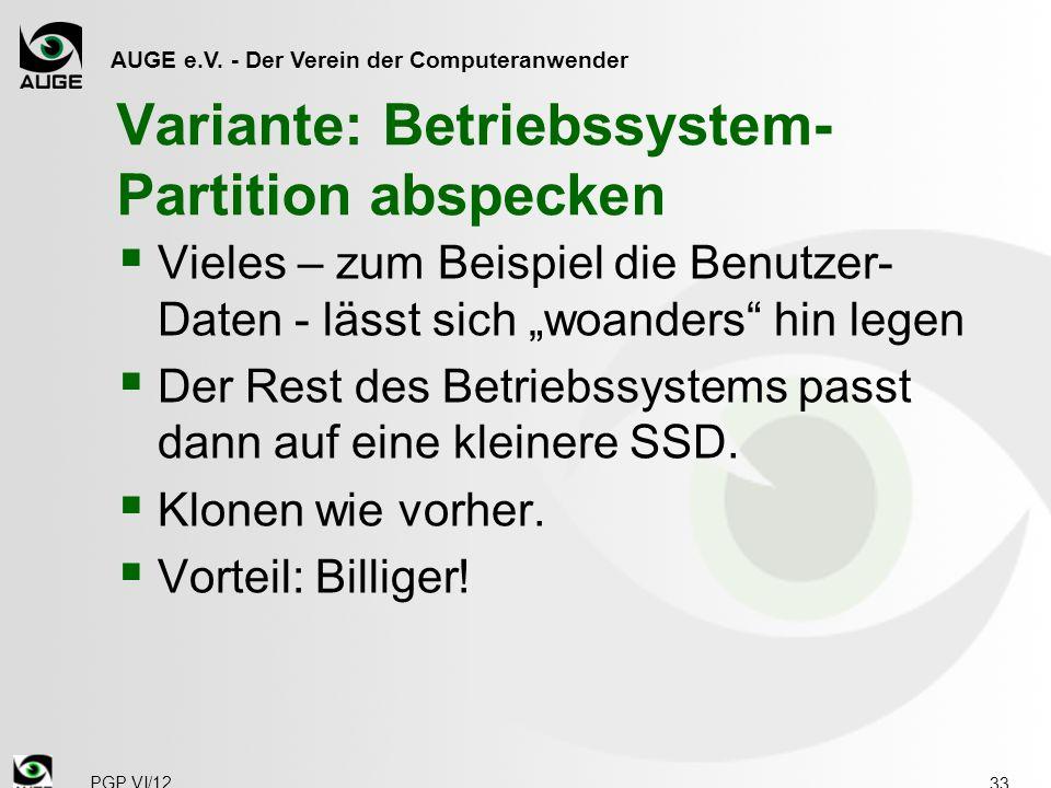 Variante: Betriebssystem-Partition abspecken