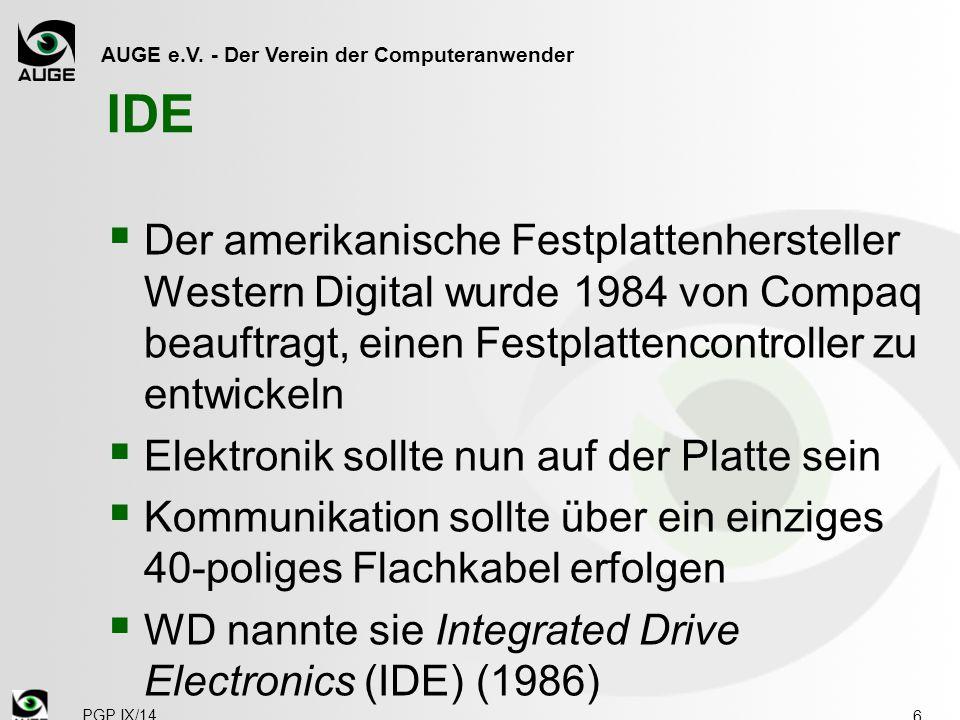 IDE Der amerikanische Festplattenhersteller Western Digital wurde 1984 von Compaq beauftragt, einen Festplattencontroller zu entwickeln.