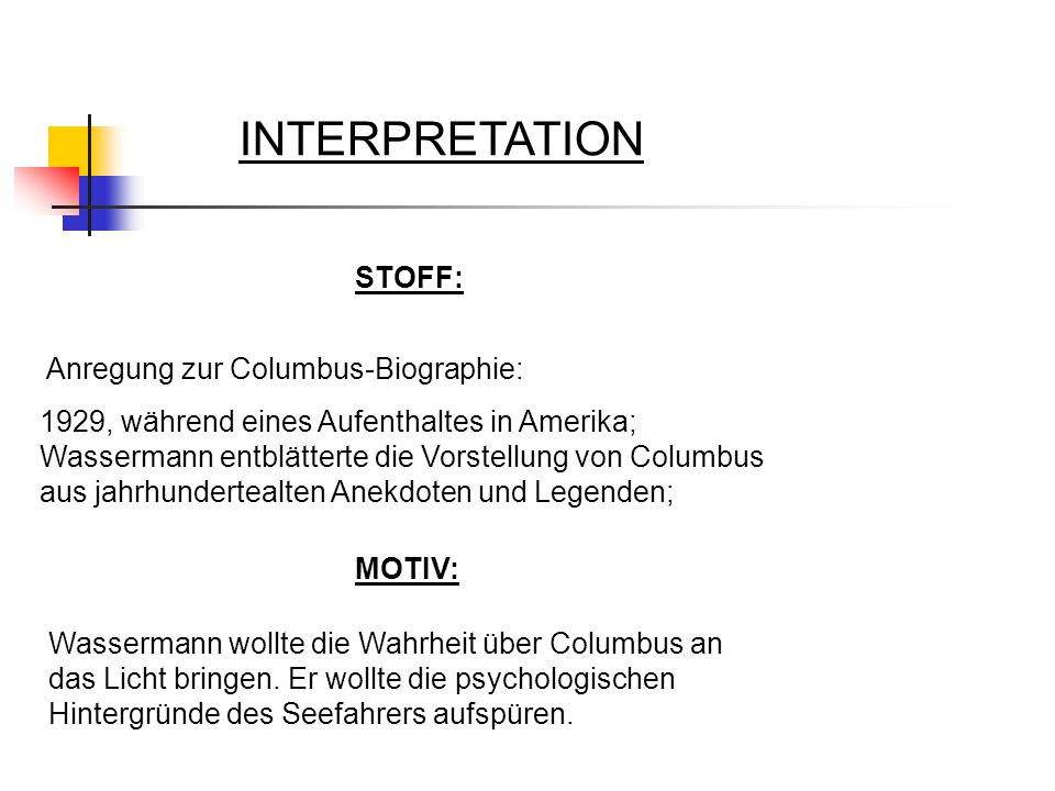 INTERPRETATION STOFF: Anregung zur Columbus-Biographie: