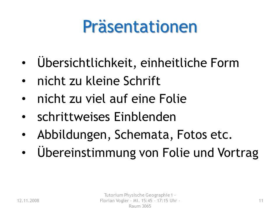 Präsentationen Übersichtlichkeit, einheitliche Form