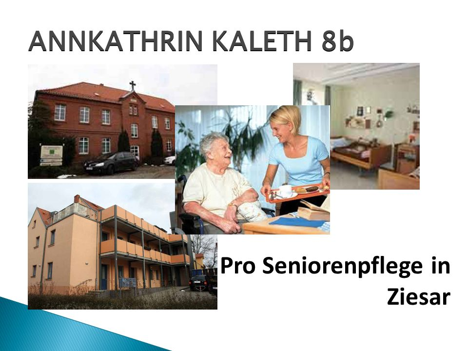 ANNKATHRIN KALETH 8b Pro Seniorenpflege in Ziesar