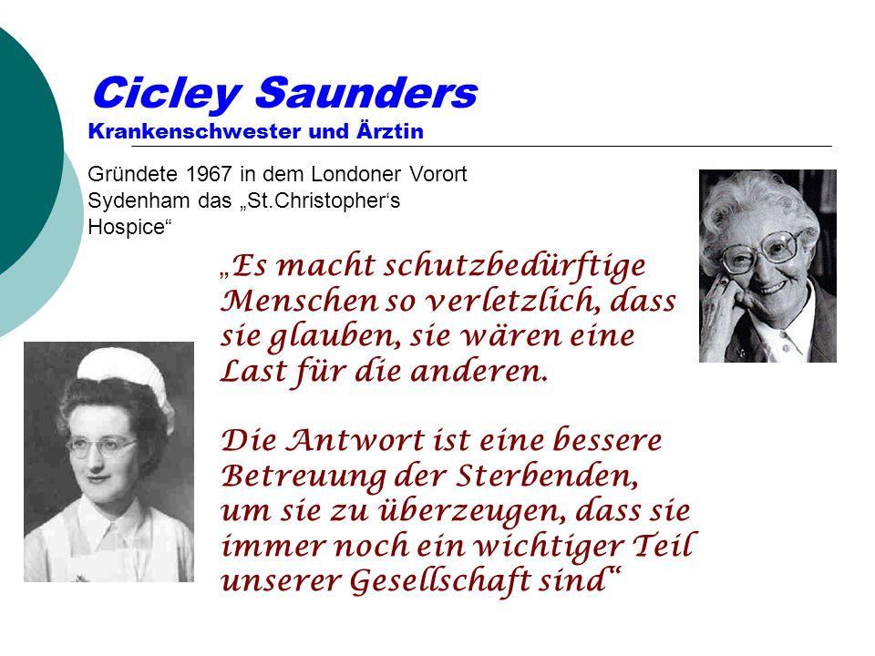 Cicley Saunders Krankenschwester und Ärztin