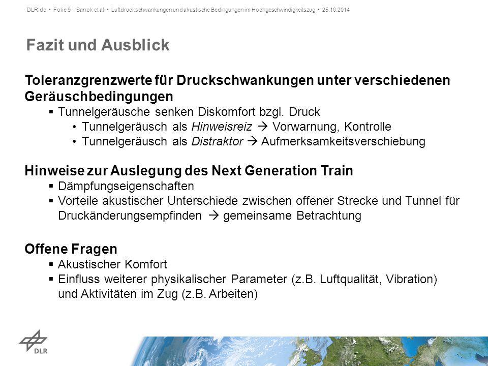 DLR.de • Folie 9 Sanok et al. • Luftdruckschwankungen und akustische Bedingungen im Hochgeschwindigkeitszug • 25.10.2014.
