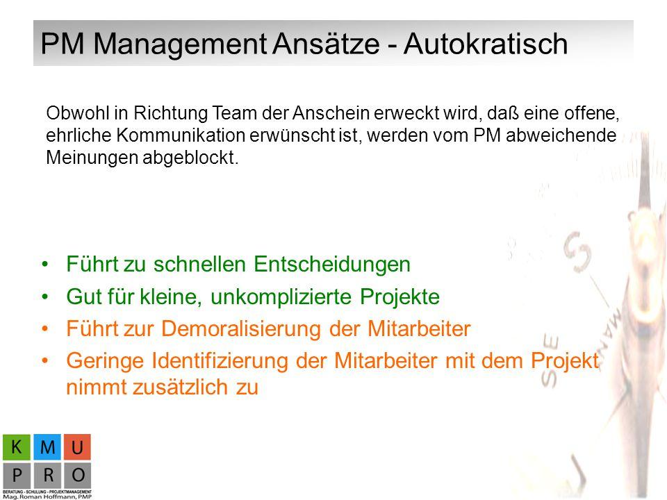 PM Management Ansätze - Autokratisch