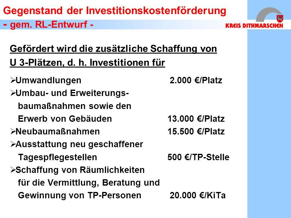Gegenstand der Investitionskostenförderung - gem. RL-Entwurf -