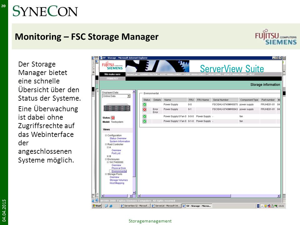 Monitoring – FSC Storage Manager