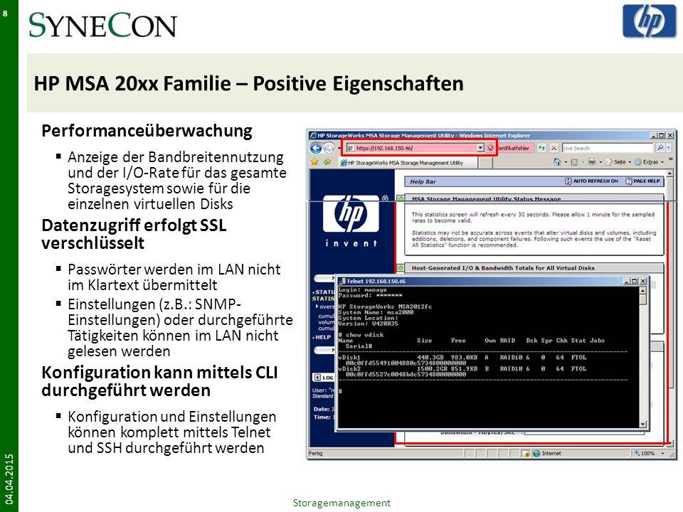 HP MSA 20xx Familie – Positive Eigenschaften