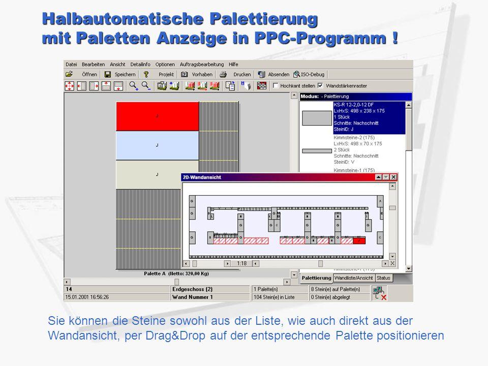 Halbautomatische Palettierung mit Paletten Anzeige in PPC-Programm !