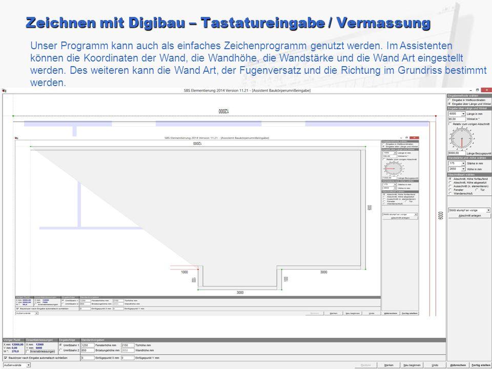 Zeichnen mit Digibau – Tastatureingabe / Vermassung