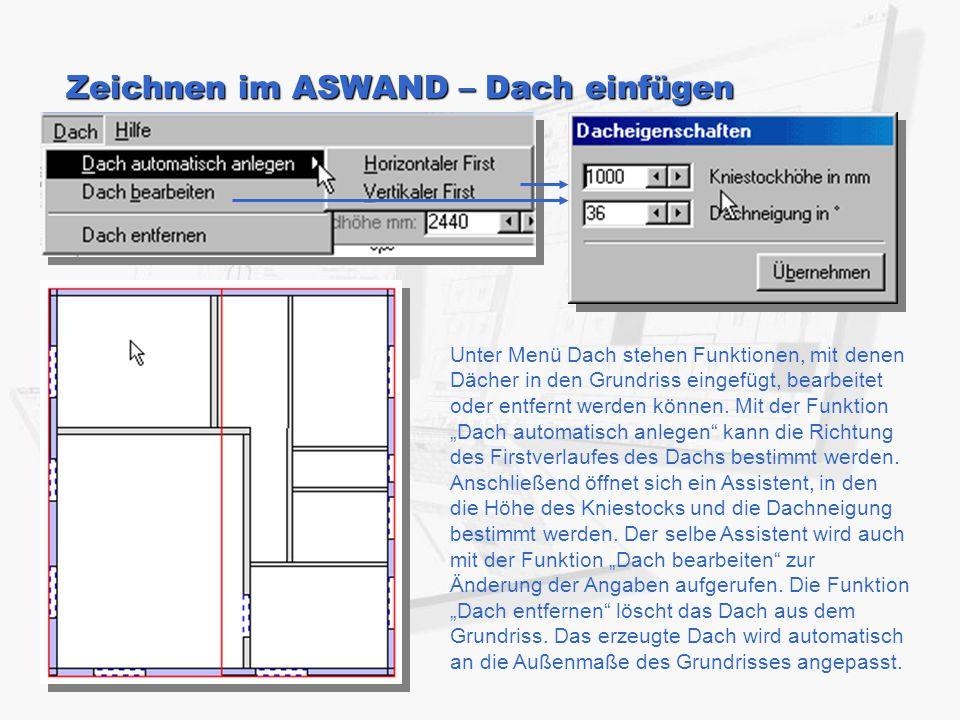 Zeichnen im ASWAND – Dach einfügen