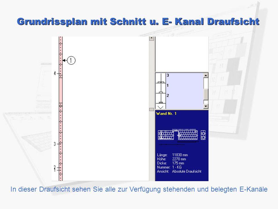 Grundrissplan mit Schnitt u. E- Kanal Draufsicht