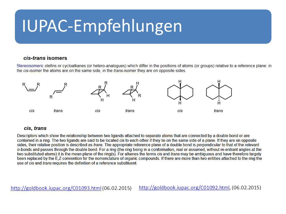IUPAC-Empfehlungen http://goldbook.iupac.org/C01093.html (06.02.2015)