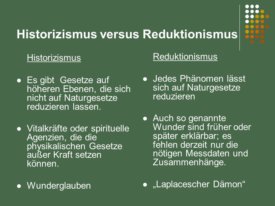 Historizismus versus Reduktionismus