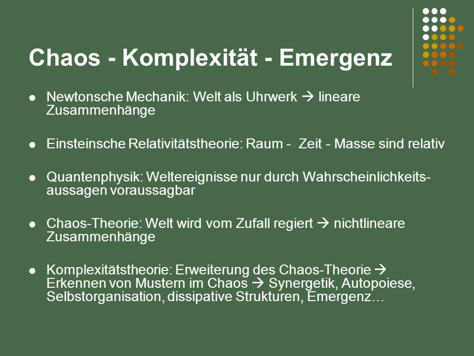 Chaos - Komplexität - Emergenz